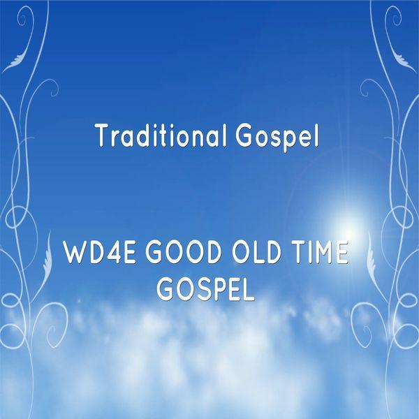 wd4e old time gospel