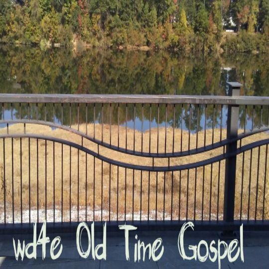wd4e 8-20-17 Old time Gospel